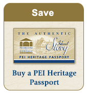 "Image that shows the PEI Museum and Heritage Foundation Passport. The image shows the text ""Save Buy a PEI Heritage Passport"""