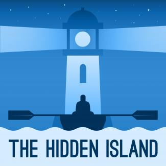 An image of a figure in a row boat with a lighthouse in the background. Underneath the image is text that reads: The Hidden Island